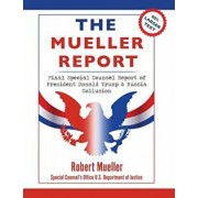 The Mueller Report: Large Print Edition, Final Special Counsel Report of President Donald Trump & Russia Collusion, Paperback/Robert Mueller