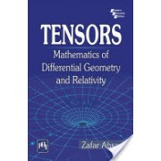 Tensors - Mathematics of Differential Geometry and Relativity (Ahsan Zafar)(Paperback) (9788120350885)