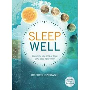 Sleep Well. Everything You Need to Know for a Good Night's Rest, Paperback/Christopher Idzikowski