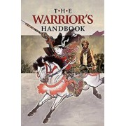 The Warrior's Handbook: A Volume Containing - Warrior's Heart Revealed, The Art of War, The Sayings of Wutzu, Tao Te Ching, The Book of Five R, Paperback/Joseph B. Lumpkin