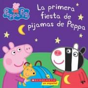 La Primera Fiesta de Pijamas de Peppa (Peppa Pig) = Peppa's First Sleepover, Paperback