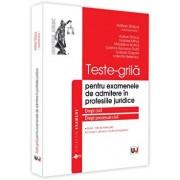 Teste-grila pentru examenele de admitere in profesiile juridice. Drept civil si drept procesual civil/Stoica Adrian