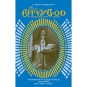 The Mystical City of God: A Popular Abridgment, Paperback/Mary Agreda