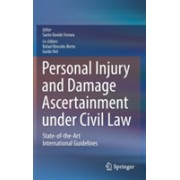 Personal Injury and Damage Ascertainment Under Civil Law - State-Of-The-Art International Guidelines (Ferrara Santo Davide)(Cartonat) (9783319298108)