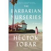 The Barbarian Nurseries, Paperback