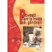 Povesti care te invata sa gandesti (carte + 10 planse)/Silvia Dragan