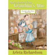 More Stories from Grandma's Attic, Paperback
