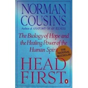 Head First: The Biology of Hope and the Healing Power of the Human Spirit, Paperback