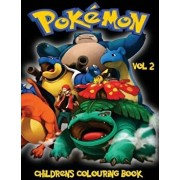 Pokemon Go Colouring Book Vol 2: In This A4 Size Volume 2 of 2 Colouring Book, We Have Captured 76 Catchable Creatures from Pokemon Go for You to Colo, Paperback/M. Byrne