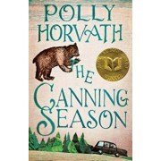 The Canning Season, Paperback/Polly Horvath