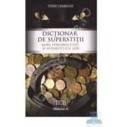 Dictionar de superstitii - Pierre Canavaggio