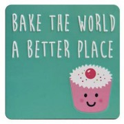 tinnen magneet met quote - bake the world a better place