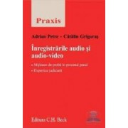 Inregistrarile Audio Si Audio-Video - Adrian Petre Catalin Grigoras
