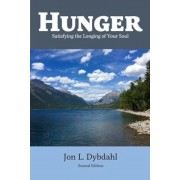 Hunger: Satisfying the Longing of Your Soul, Paperback