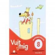 Vuit I Mig 8.(Quad.Calcul)