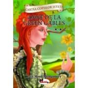 Anne de la Green Gables vol. 2 - cartonata Cartea copiilor isteti