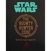 The Bounty Hunter Code: From the Files of Boba Fett Deluxe Hc [With Hardcover Book(s)]