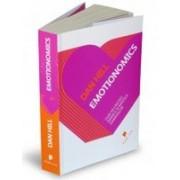 Emotionomics - Cum să câştigi inimile şi minţile oamenilor.
