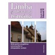 Limba si literatura romana. Ghid pentru olimpiada vol VI. clasele VII-VIII