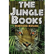 The Jungle Books: The First and Second Jungle Book in One Complete Volume, Paperback/Rudyard Kipling