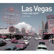 Las Vegas Then and Now(r), Hardcover