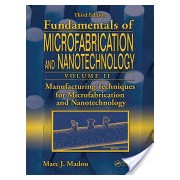 Manufacturing Techniques for Microfabrication and Nanotechnology (Madou Marc J. (University of California Irvine USA))(Cartonat) (9781420055191)