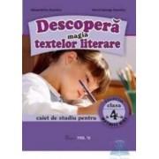 Descopera magia textelor literare clasa 4 Caiet - Alexandrina Dumitru Viorel-George Dumitru