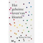 Het geheime leven van kleuren - Kassia St Clair