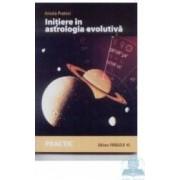 Initiere in astrologia evolutiva - Aniela Pratesi