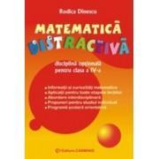 Matematica distractiva. Disciplina optionala. Clasa a IV-a.
