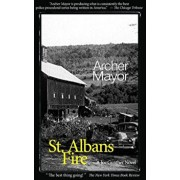 St. Alban's Fire: A Joe Gunther Novel, Paperback/Archer Mayor