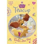 Teacup: Belle's Star Pup (Disney Princess: Palace Pets), Paperback