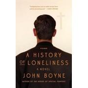 A History of Loneliness, Paperback/John Boyne