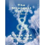 The Strangest Secret by Earl Nightingale & Think and Grow Rich by Napoleon Hill, Paperback/Earl Nightingale
