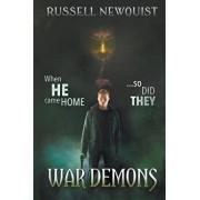 War Demons: A Supernatural Thriller, Paperback/Russell Newquist