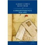 Corespondenta 1946-1959 - Albet Camus Rene Char