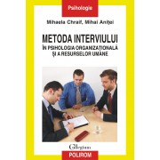Metoda interviului in psihologia organizationala si a resurselor umane (eBook)
