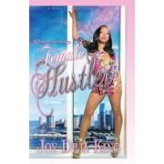 Female Hustler: All I See Is The Money..., Paperback/Joy Deja King