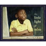 This Little Light of Mine, Hardcover