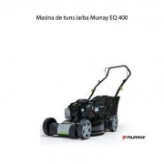 Masina de tuns iarba Murray EQ400