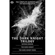 The Dark Knight Trilogy: The Complete Screenplays, Paperback