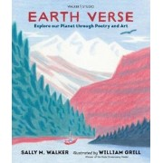 Earth Verse: Explore our Planet through Poetry and Art, Hardcover
