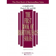 The First Book of Bariton/Bass Solos: Complete, Parts 1-3, Paperback
