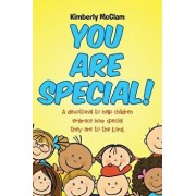 You Are Special!: A Devotional to Help Children Embrace How Special They Are to the Lord., Paperback/Kimberly McClam
