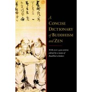 Unbranded A concise dictionary of buddhism and zen 9781590308080
