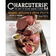 Charcuterie: The Craft of Salting, Smoking, and Curing, Hardcover