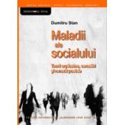 Maladii ale socialului. Teorii explicative, cercetări şi remedii posibile