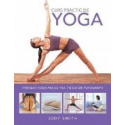 Curs practic de Yoga - Judy Smith