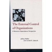 The External Control of Organizations: A Resource Dependence Perspective