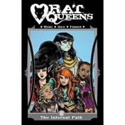 Rat Queens Volume 6: The Infernal Path, Paperback/Kurtis J. Wiebe